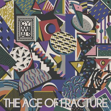 CYMBALS 'The Age of Fracture' Vinyl Record