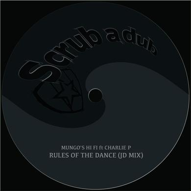 Mungo's Hi Fi 'Rules of the dance ft. Charlie P (JD mix)' Vinyl Record
