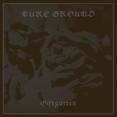 PURE GROUND 'Giftgarten' Vinyl Record