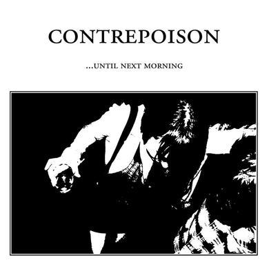 CONTREPOISON 'Until Next Morning' Vinyl Record