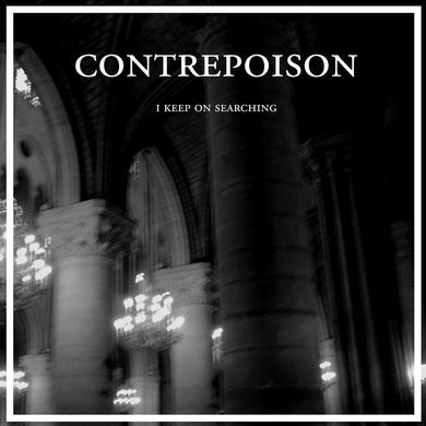 Contrepoison 'I Keep On Searching' Vinyl Record