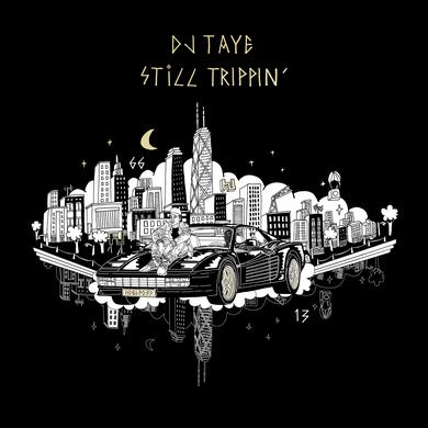 DJ Taye 'Still Trippin' Vinyl Record