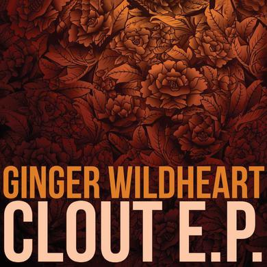 Ginger Wildheart 'Clout EP' Vinyl Record