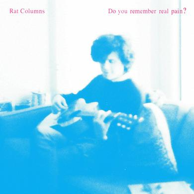 Rat Columns 'Do You Remember Real Pain' Vinyl Record