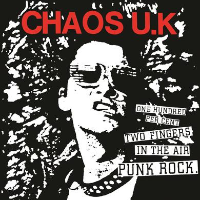 Chaos U.K. '100% Two Fingers In The Air Punk Rock' Vinyl Record