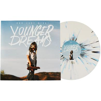 Our Last Night OLN - Younger Dreams Vinyl