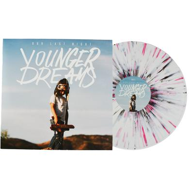 Our Last Night OLN - Younger Dreams Limited VInyl ( Pink Splatter)
