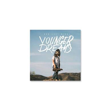 Our Last Night OLN - Younger Dreams CD