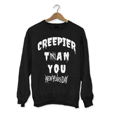 "New Years Day ""Creepier Than You"" Crew Neck"
