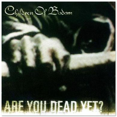 Children Of Bodom Are You Dead Yet