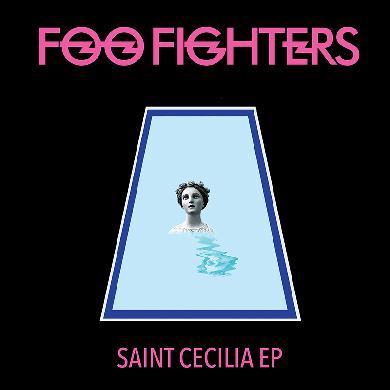 Foo Fighters Saint Cecilia EP Vinyl