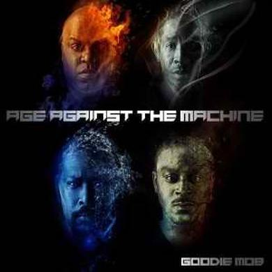 Goodie Mob - Age Against The Machine CD