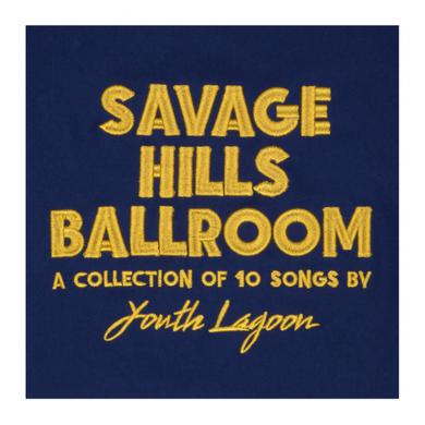 Youth Lagoon Savage Hills Ballroom CD