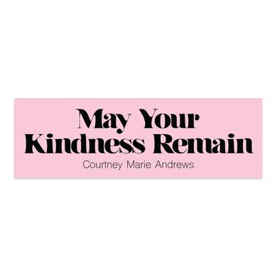 Courtney Marie Andrews May Your Kindness Remain Sticker