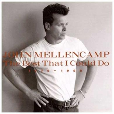 John Mellencamp The Best That I Could Do 1978-1988