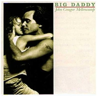 John Mellencamp Big Daddy
