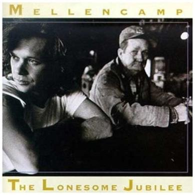 John Mellencamp The Lonesome Jubilee