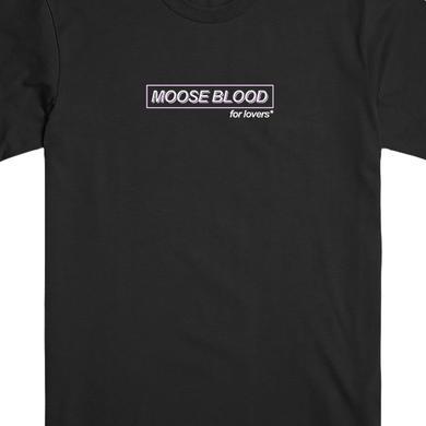 Moose Blood For Lovers Tee (Black)