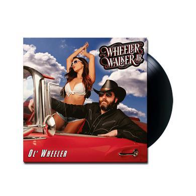 Wheeler Walker Jr Ol' Wheeler Vinyl