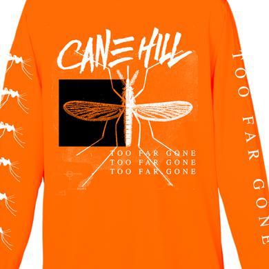 Cane Hill Too Far Gone Longsleeve Tee (White on Orange)