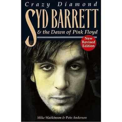 Crazy Diamond: Syd Barrett & The Dawn Of Pink Floyd Book