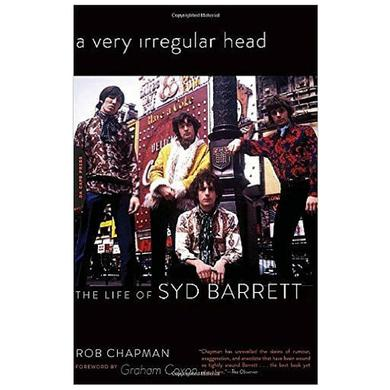 Syd Barrett A Very Irregular Head Book