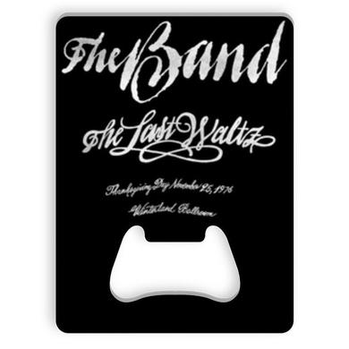 The Band The Last Waltz Bottle Opener