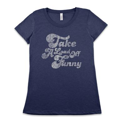 The Band Take A Load Off Fanny Womens Tee
