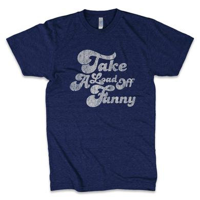 The Band Take A Load Off Fanny Unisex Tee