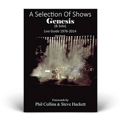 Genesis A Selection of Shows, Genesis & Solo Live Guide 1976-2014