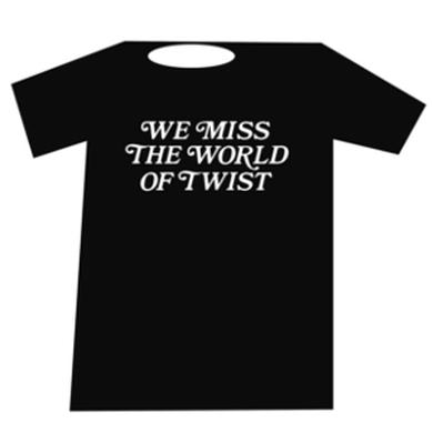 3 Loop Music We Miss The World Of Twist t-shirt