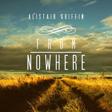 Alistair Griffin From Nowhere CD
