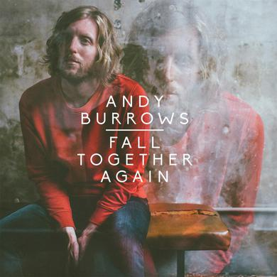 Andy Burrows Fall Together Again (CD) CD