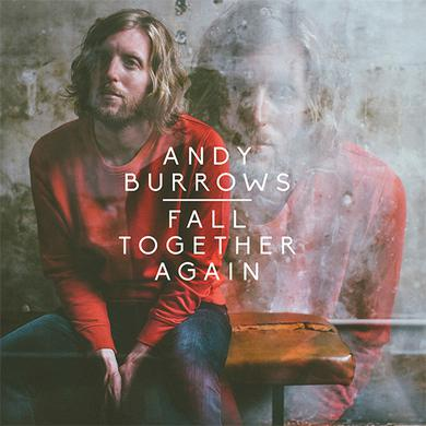 Andy Burrows Fall Together Again (Vinyl) Heavyweight LP