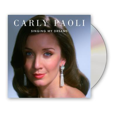 Carly Paoli Singing My Dreams CD Album (Signed, Ltd Quantity) CD