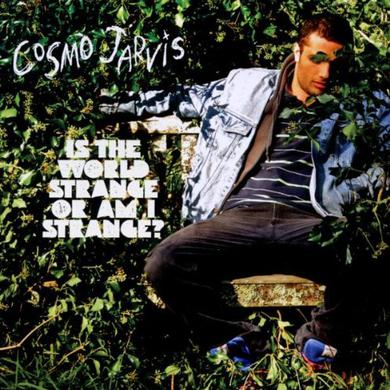 Cosmo Jarvis Is The World Strange?: Special Edition (2CD Digipak) CD/DVD