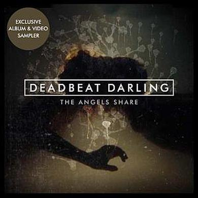 Deadbeat Darling The Angel's Share (Exclusive Sampler) CD