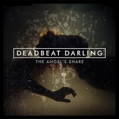 Deadbeat Darling The Angel's Share CD