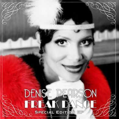 Denise Pearson Freak Dance - Signed Special Edition EP CD