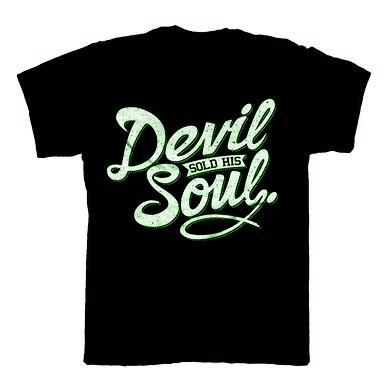 DEVIL SOLD HIS SOUL Script Green T-Shirt