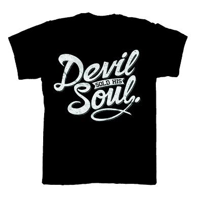 DEVIL SOLD HIS SOUL Script Black T-Shirt
