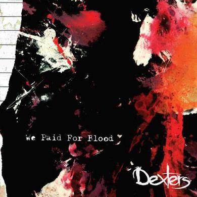 Dexters We Paid For Blood CD Album (Signed) CD