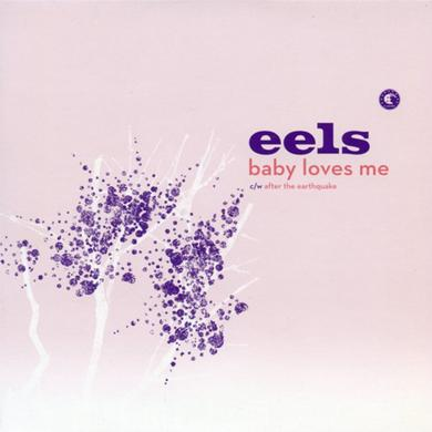 Eels Baby Loves Me / After The Earthquake 7-Inch Vinyl 7 Inch