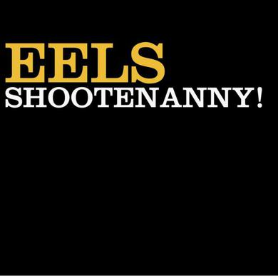 Eels Shootenanny! LP (Back To Black Reissue) Heavyweight LP (Vinyl)