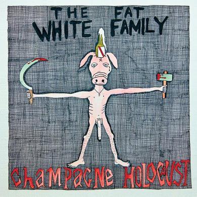 Fat White Family Champagne Holocaust LP (Vinyl)