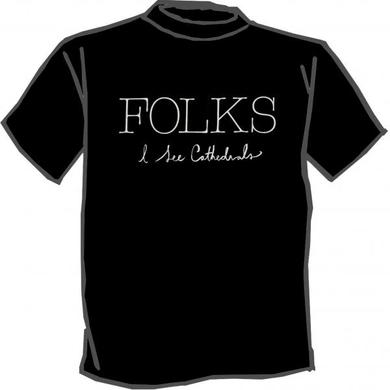 Folks I See Cathedrals T-Shirt - Black