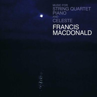 Francis Macdonald Music For String Quartet, Piano and Celeste: Signed White Vinyl LP