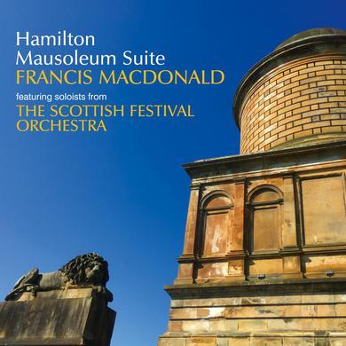 Francis Macdonald Hamilton Mausoleum Suite CD (Signed) CD