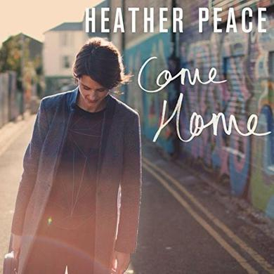 Heather Peace Come Home 10-Inch Vinyl  10 Inch