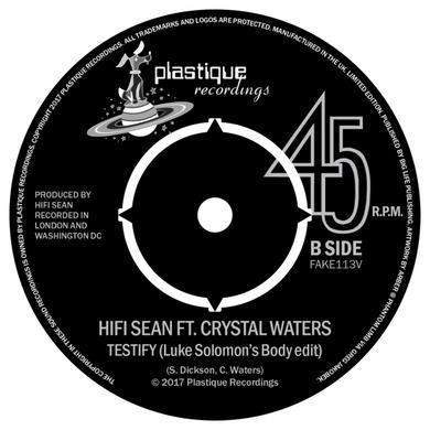 HIFI SEAN Testify (Feat. Crystal Waters) 7-Inch Vinyl (Signed) 7 Inch